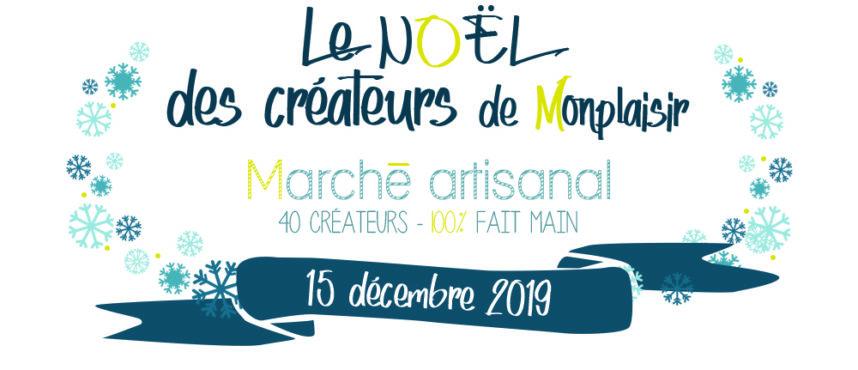 Le Noël des créateurs de Montplaisir.